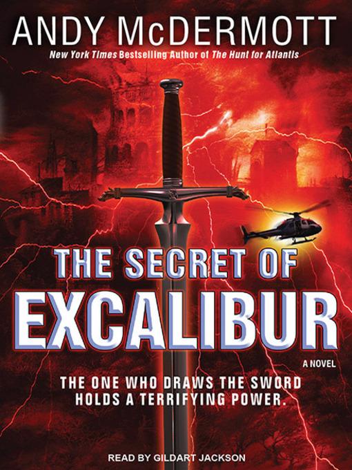 Title details for The Secret of Excalibur--A Novel by Andy McDermott - Wait list