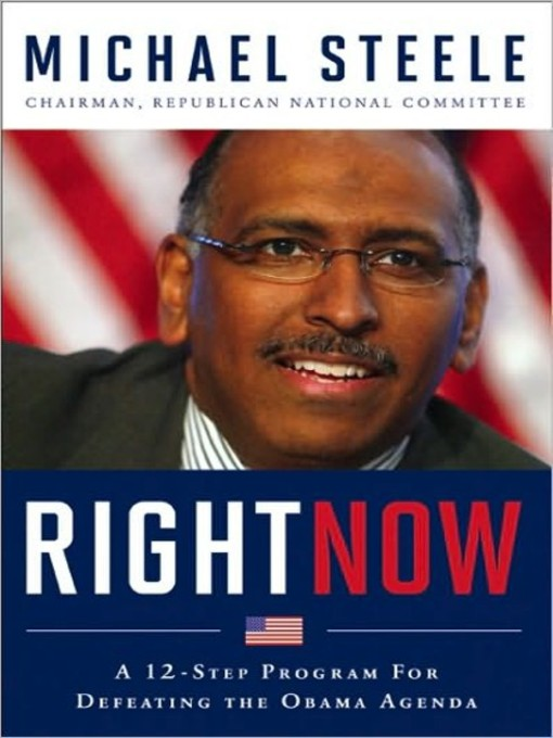 Title details for Right Now by Michael Steele - Available