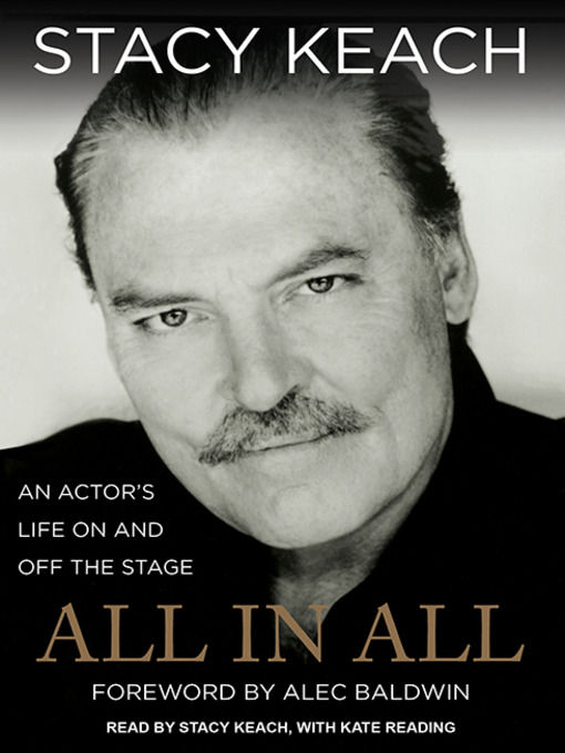 Title details for All in All by Stacy Keach - Available