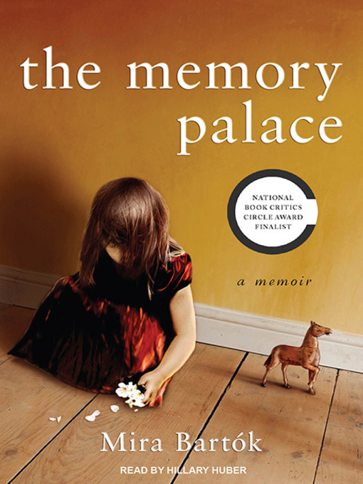 Title details for The Memory Palace by Mira Bartok - Available