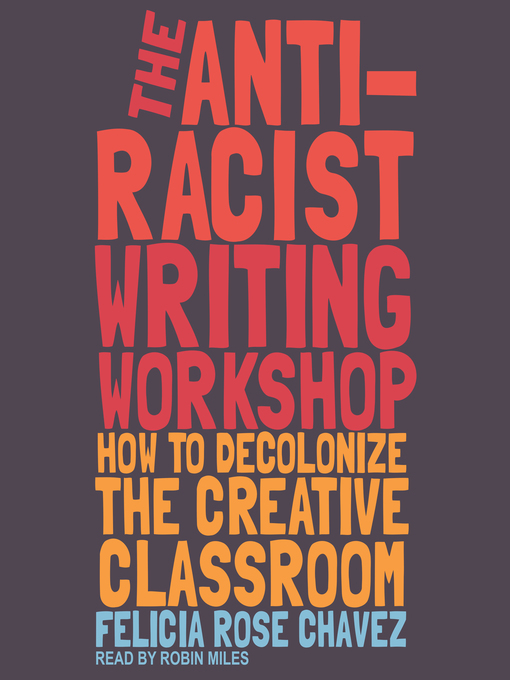 The Anti-racist Writing Workshop