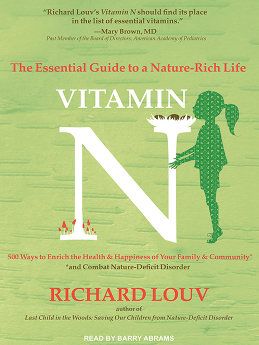 Title details for Vitamin N by Richard Louv - Available