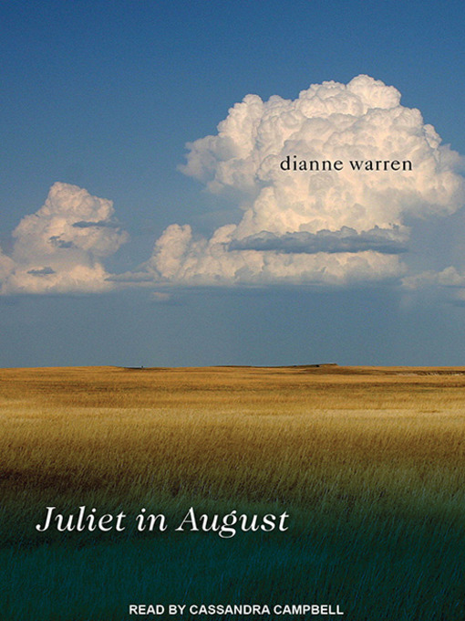 Title details for Juliet in August by Dianne Warren - Available