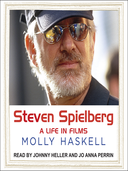Title details for Steven Spielberg by Molly Haskell - Available