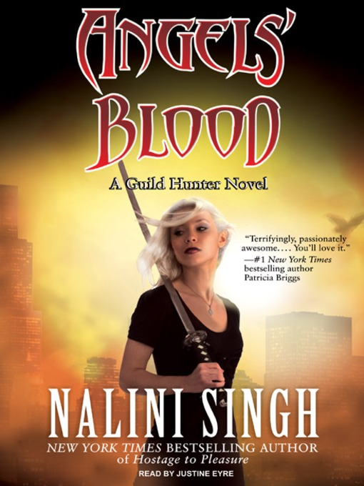 Title details for Angels' Blood by Nalini Singh - Wait list