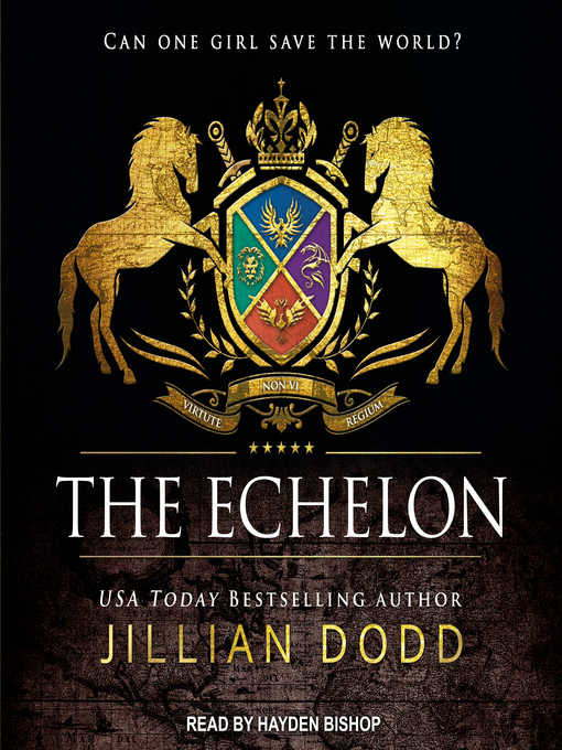 Title details for The Echelon by Jillian Dodd - Available