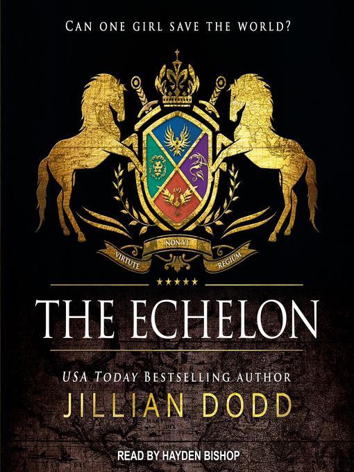 Title details for The Echelon by Jillian Dodd - Wait list