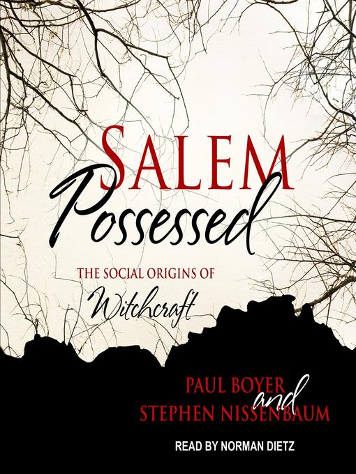 Title details for Salem Possessed by Paul Boyer - Wait list