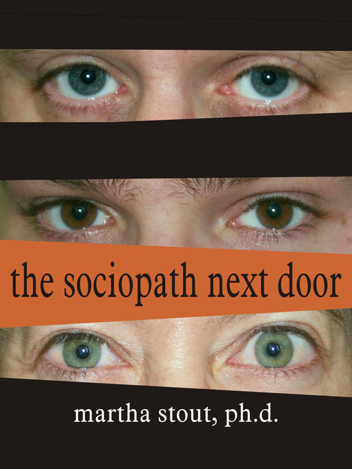Title details for The Sociopath Next Door by Martha Stout - Wait list