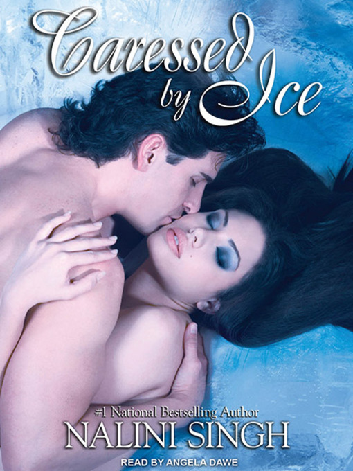 Title details for Caressed by Ice by Nalini Singh - Wait list