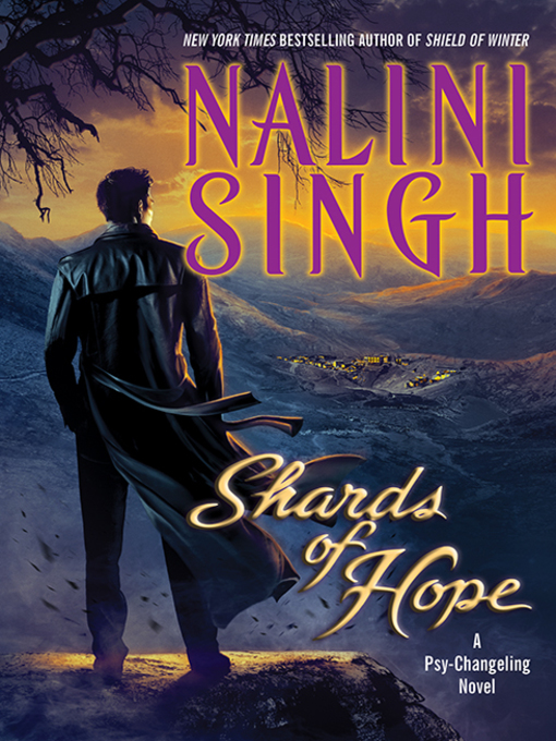 Title details for Shards of Hope by Nalini Singh - Wait list