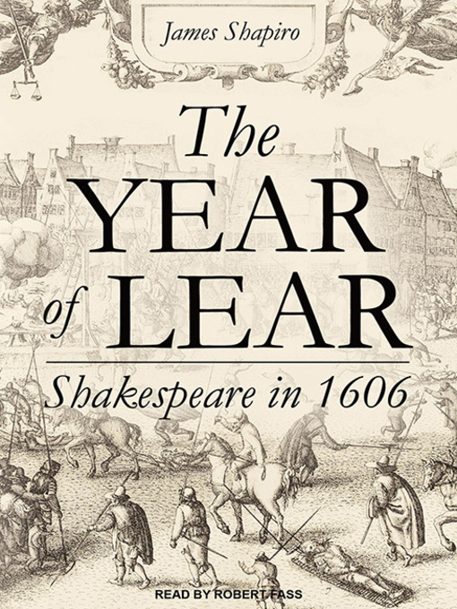 Title details for The Year of Lear by James Shapiro - Wait list