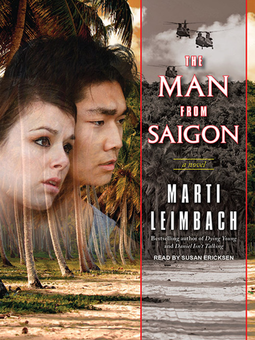 Title details for The Man from Saigon by Marti Leimbach - Wait list