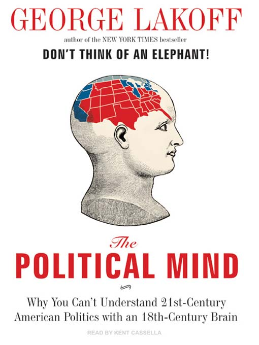 Title details for The Political Mind by George Lakoff - Wait list