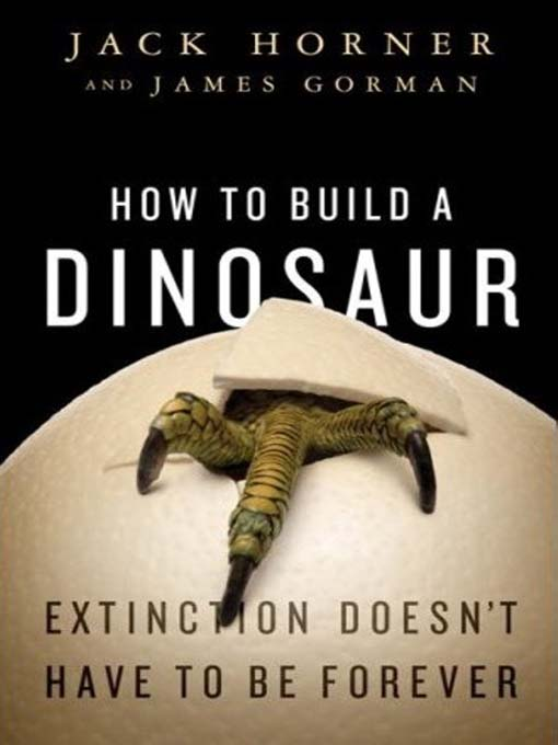 Title details for How to Build a Dinosaur by James Gorman - Available
