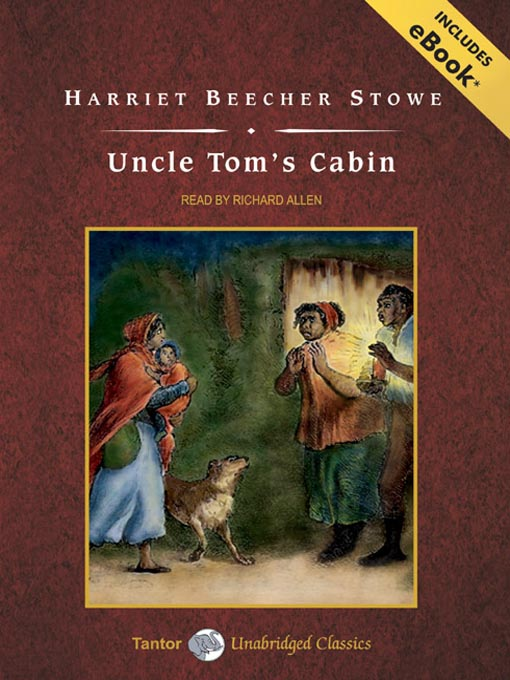 Title details for Uncle Tom's Cabin by Harriet Beecher Stowe - Wait list