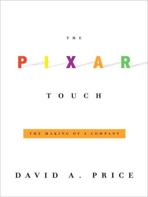Title details for The Pixar Touch by David A. Price - Available