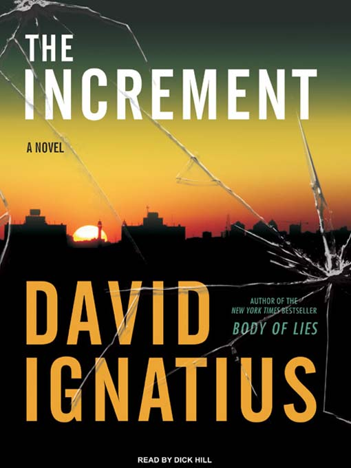 Title details for The Increment by David Ignatius - Wait list