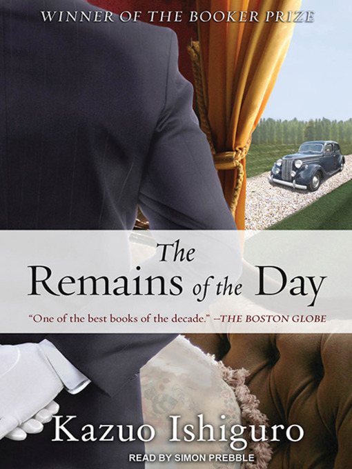 Title details for The Remains of the Day by Kazuo Ishiguro - Available