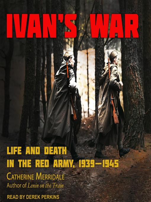 Title details for Ivan's War by Catherine Merridale - Wait list