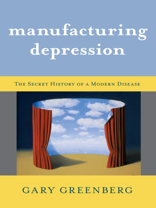 Title details for Manufacturing Depression by Gary Greenberg - Available