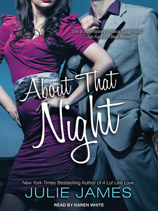 Title details for About That Night by Julie James - Available