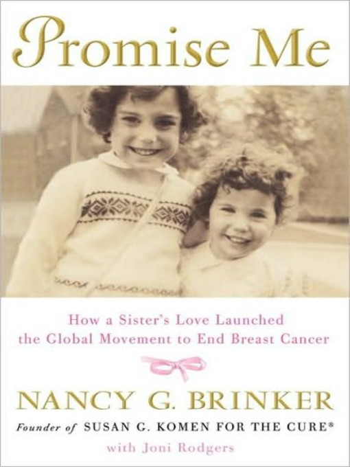 Title details for Promise Me by Nancy G. Brinker - Available