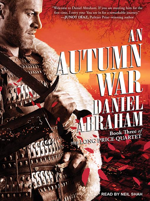 Title details for An Autumn War by Daniel Abraham - Wait list
