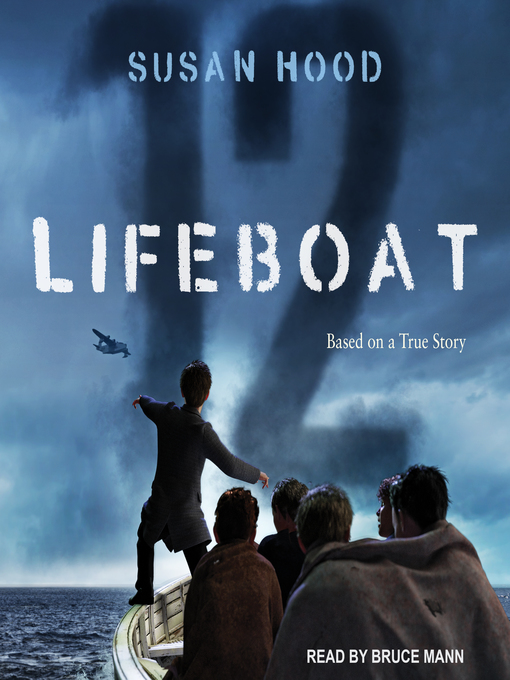 Title details for Lifeboat 12 by Susan Hood - Available