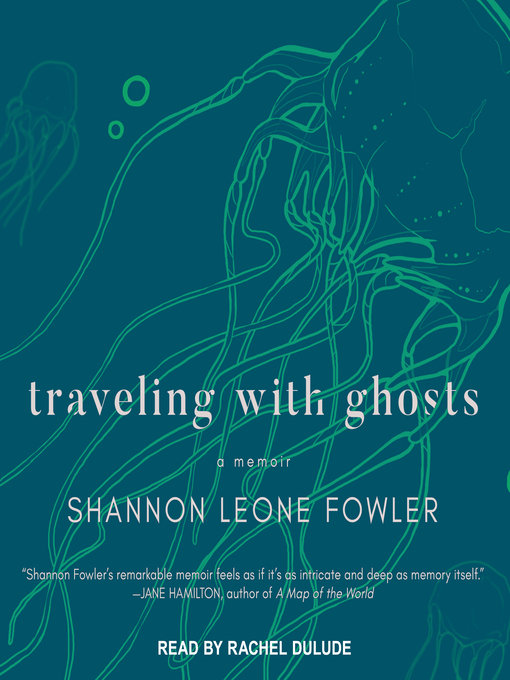 Title details for Traveling with Ghosts by Shannon Leone Fowler - Wait list