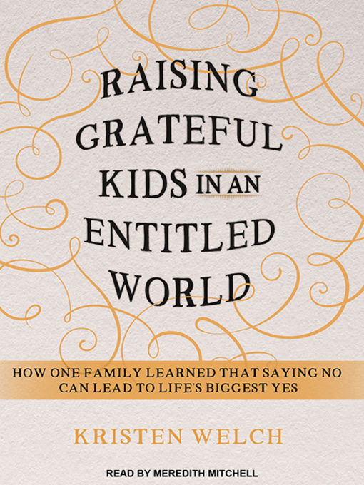 Cover of Raising Grateful Kids in an Entitled World