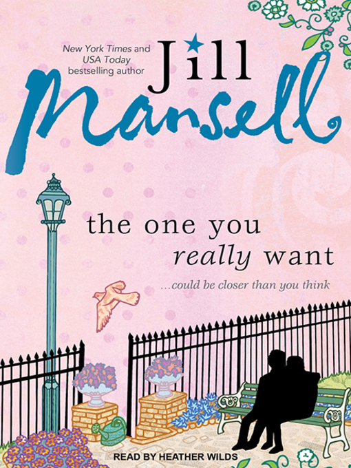 Title details for The One You Really Want by Jill Mansell - Available