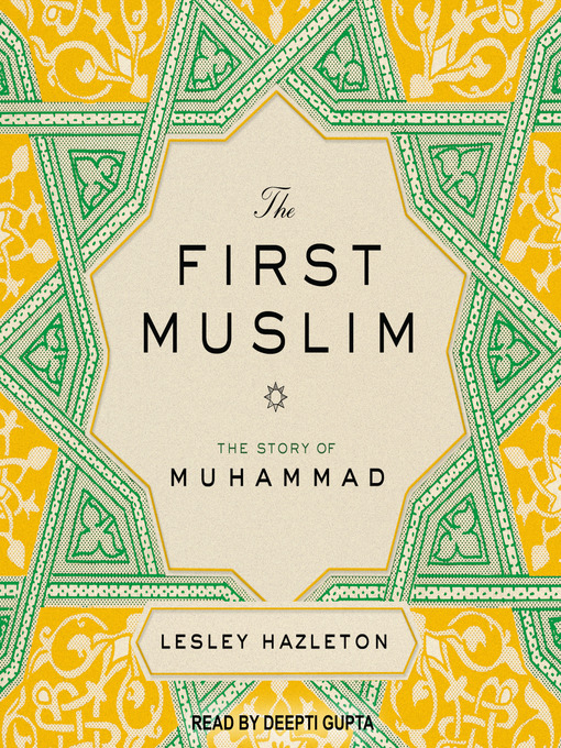 Title details for The First Muslim by Lesley Hazleton - Available