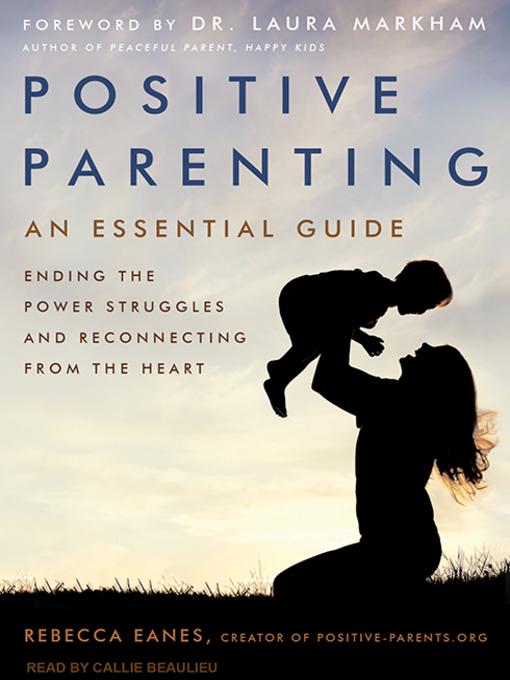 Title details for Positive Parenting by Rebecca Eanes - Wait list