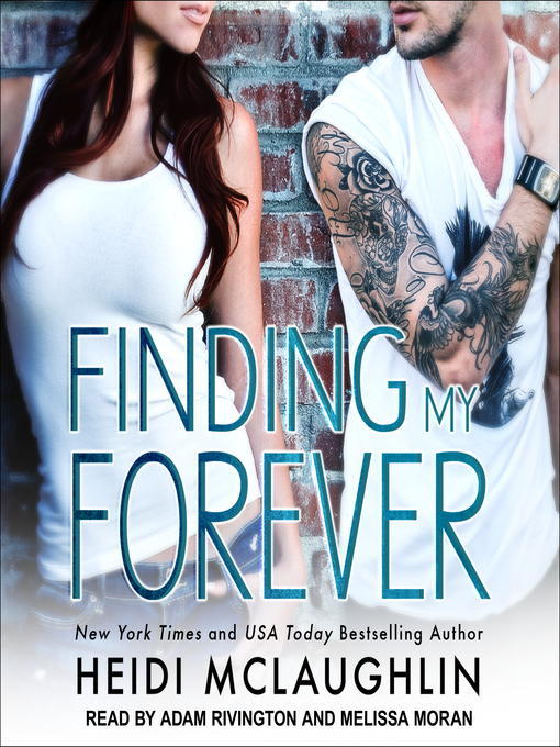 Title details for Finding My Forever by Heidi McLaughlin - Available