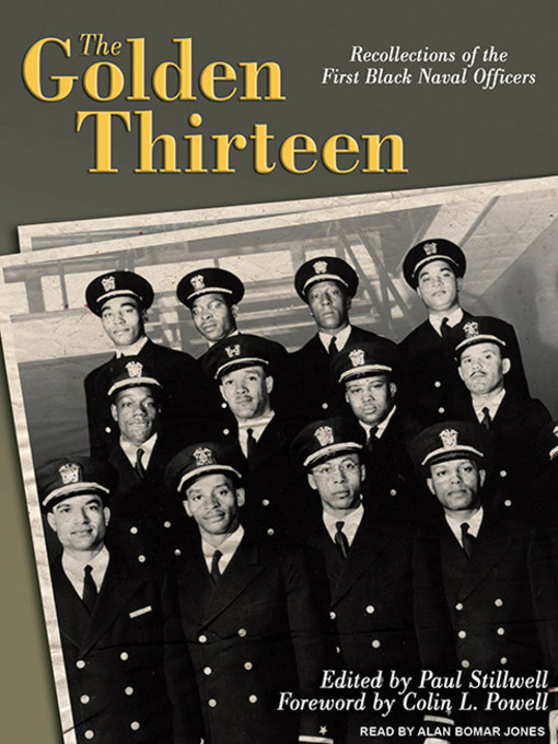 Title details for The Golden Thirteen by Paul Stillwell - Available