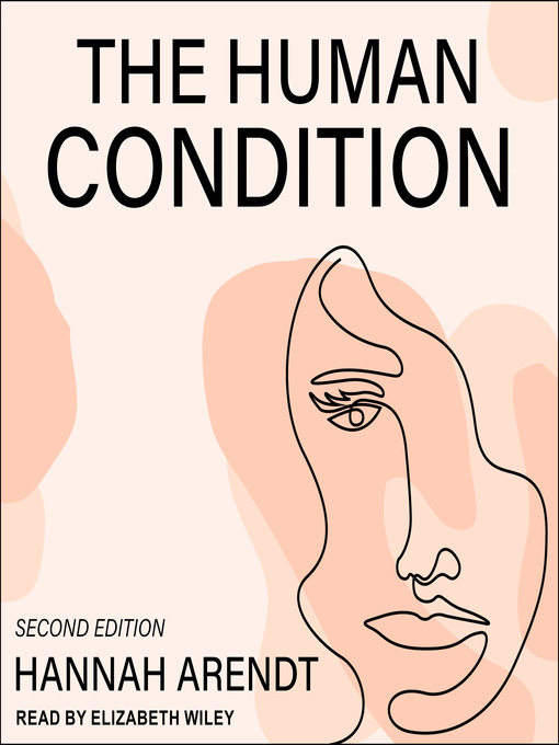 Title details for The Human Condition by Hannah Arendt - Available