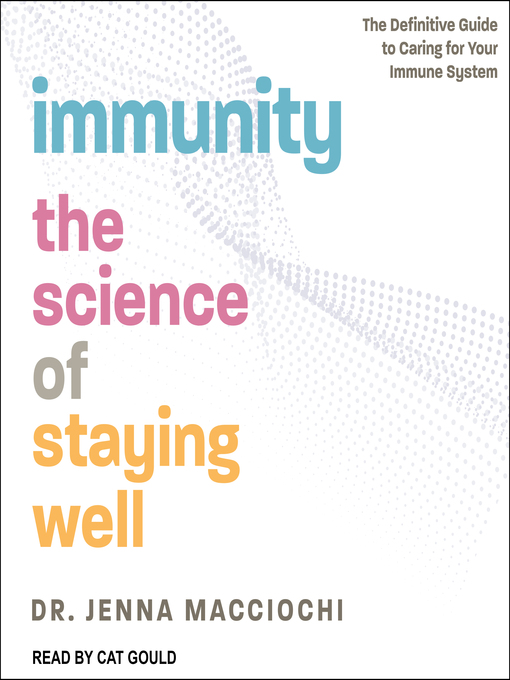 Title details for Immunity by Dr. Jenna Macciochi - Available