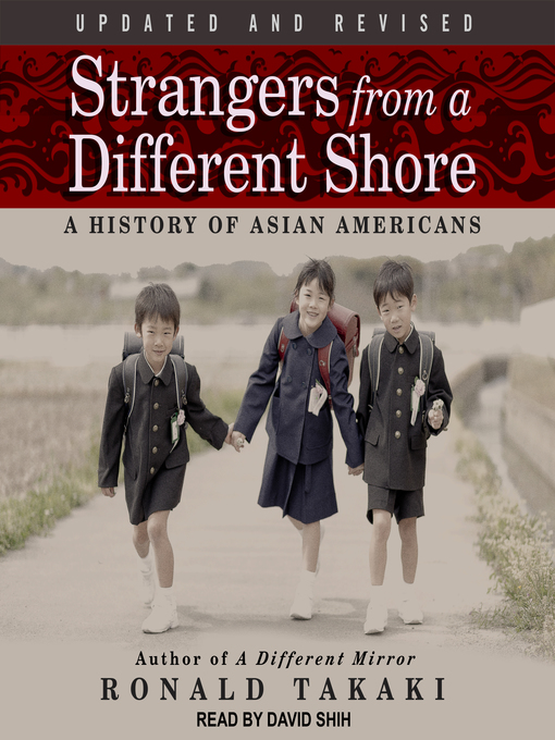 Title details for Strangers from a Different Shore by Ronald Takaki - Available