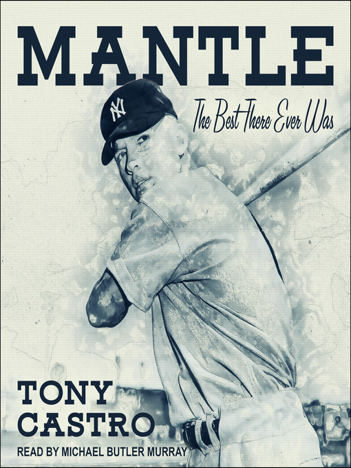 Title details for Mantle by Tony Castro - Available