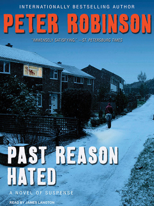 Title details for Past Reason Hated--A Novel of Suspense by Peter Robinson - Available