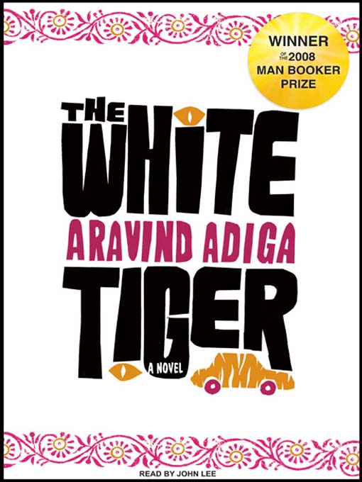 Title details for The White Tiger by Aravind Adiga - Wait list