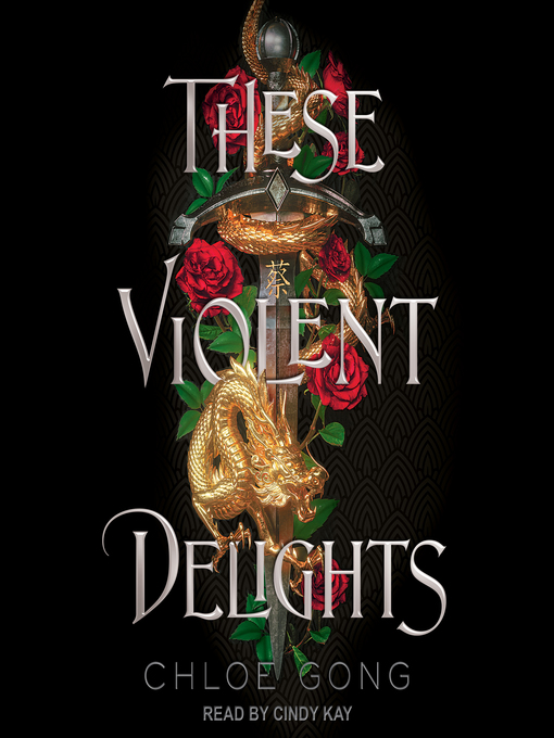 Title details for These Violent Delights Series, Book 1 by Chloe Gong - Wait list