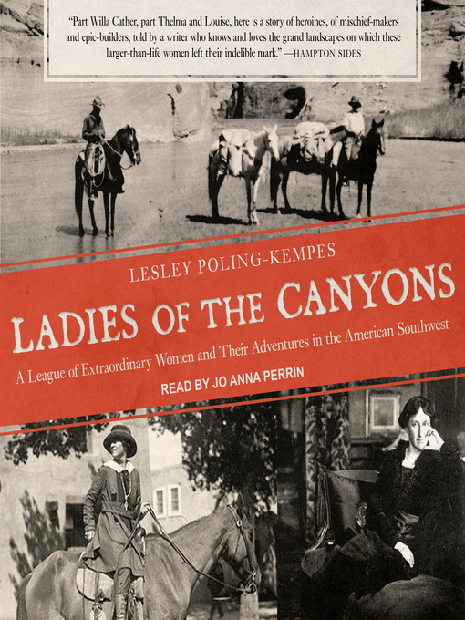Title details for Ladies of the Canyons by Lesley Poling-Kempes - Wait list