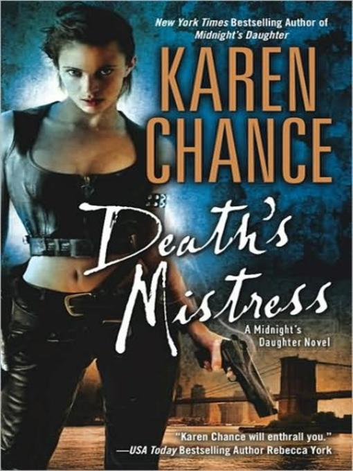 Title details for Death's Mistress by Karen Chance - Wait list