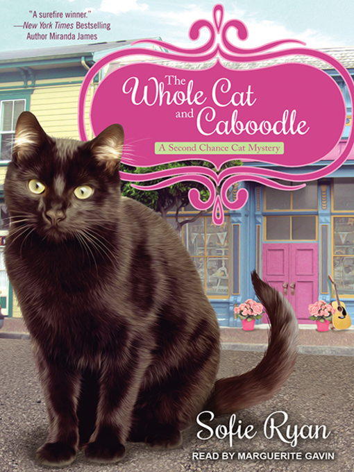 Title details for The Whole Cat and Caboodle by Sofie Ryan - Wait list