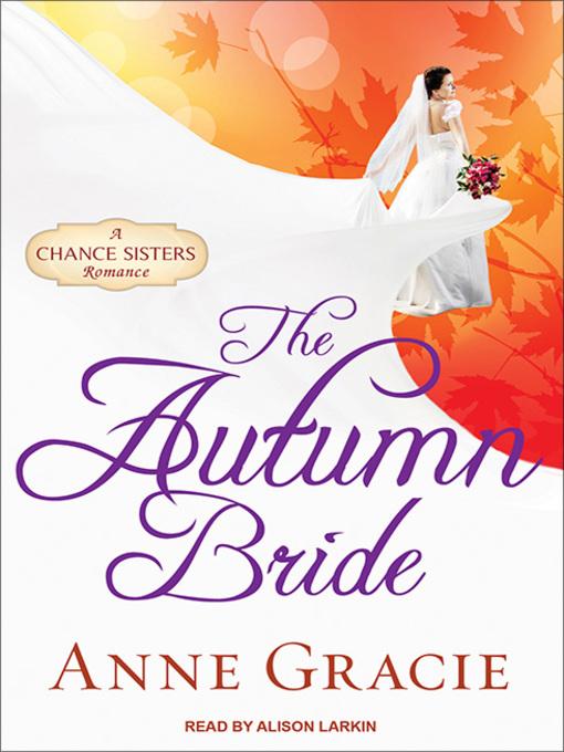 Title details for The Autumn Bride by Anne Gracie - Wait list
