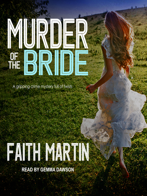 Title details for Murder of the Bride by Faith Martin - Wait list