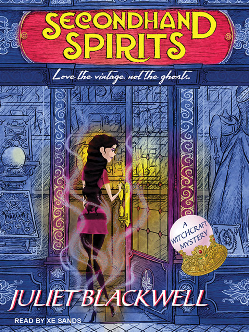 Title details for Secondhand Spirits by Juliet Blackwell - Available