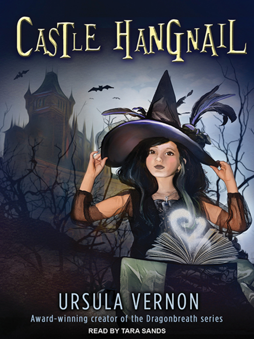 Title details for Castle Hangnail by Ursula Vernon - Available